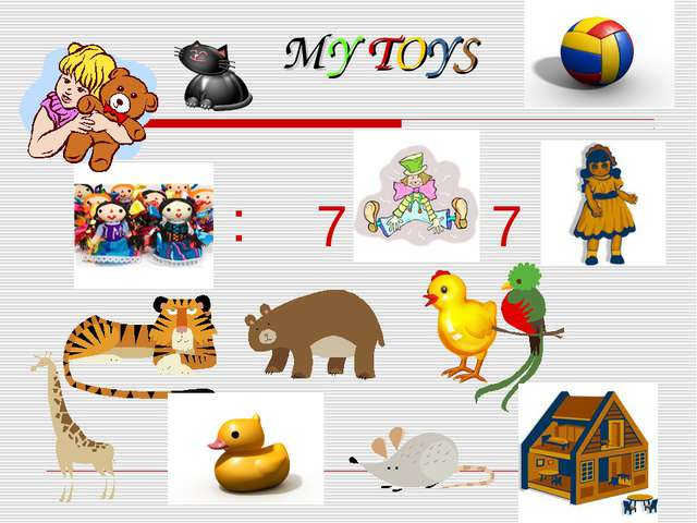 MY TOYS 7 7 :