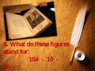 6. What do these figures stand for: 154 - 10 - 16 Что означают эти цифры в тв