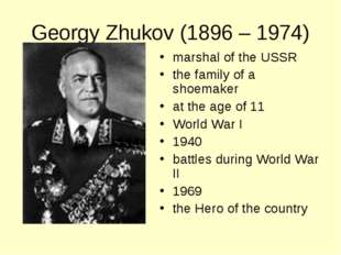 Georgy Zhukov (1896 – 1974) marshal of the USSR the family of a shoemaker at