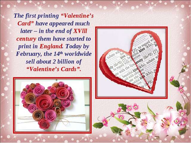 "The first printing ""Valentine's Card"" have appeared much later – in the end o..."