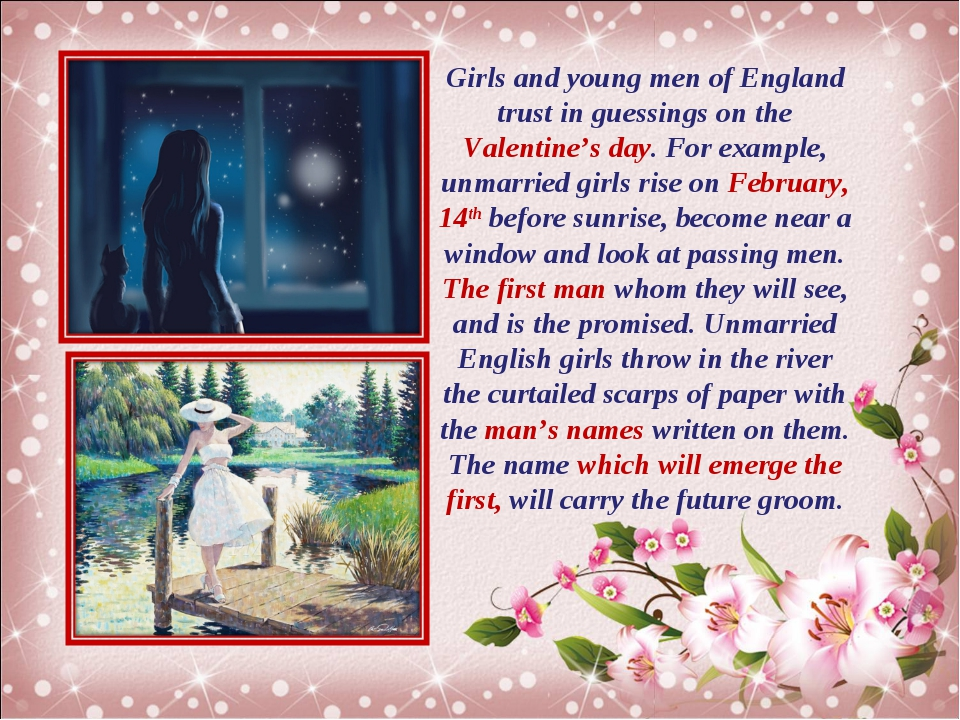 Girls and young men of England trust in guessings on the Valentine's day. For...