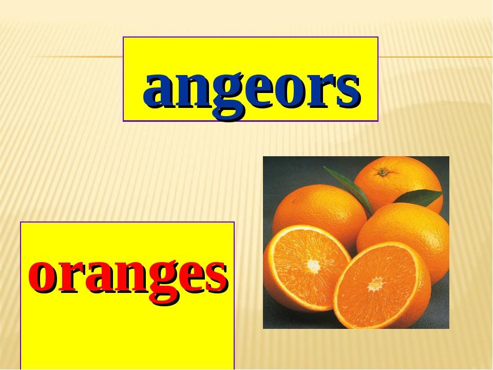 angeors oranges