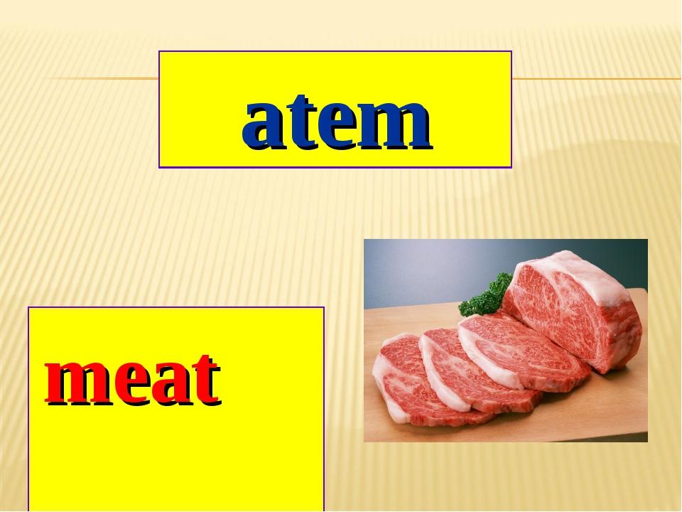 atem meat