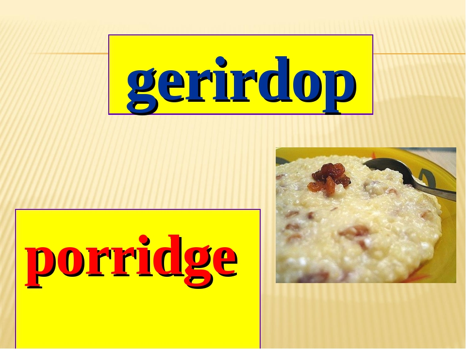 gerirdop porridge
