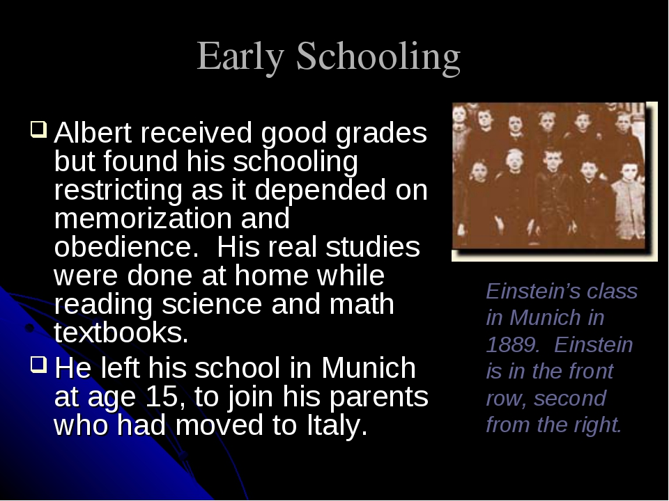 Early Schooling Albert received good grades but found his schooling restricti...