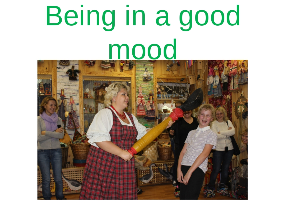 Being in a good mood