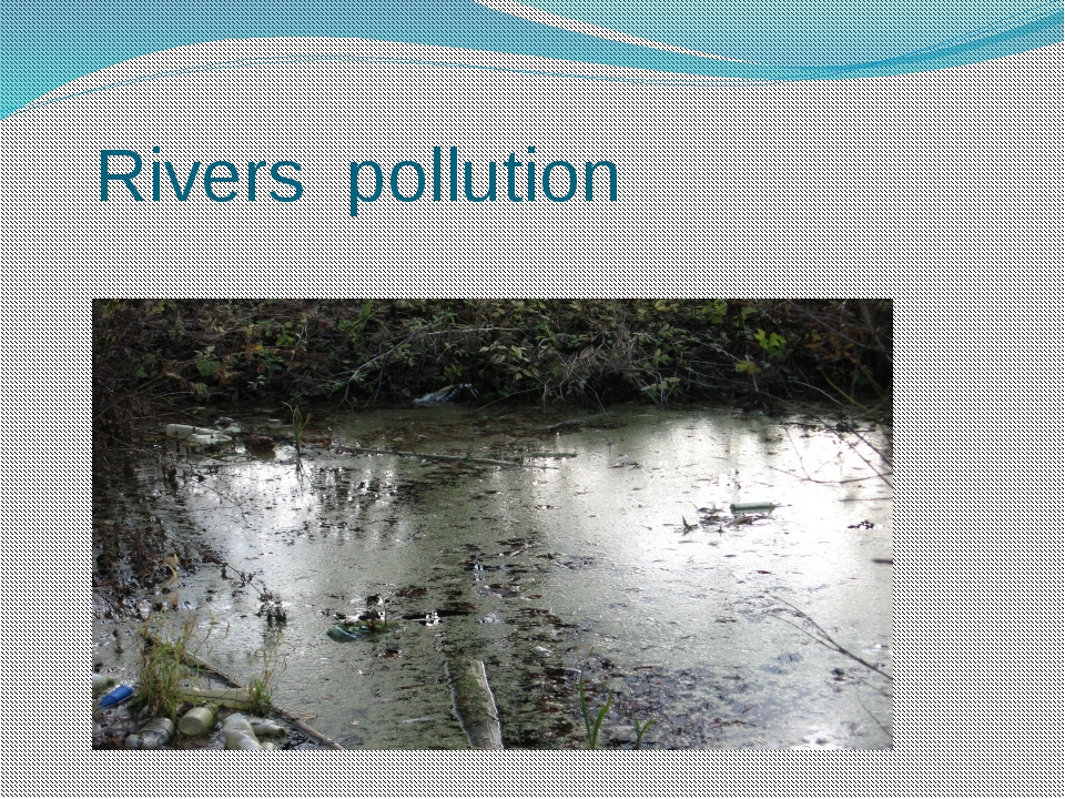 Rivers pollution