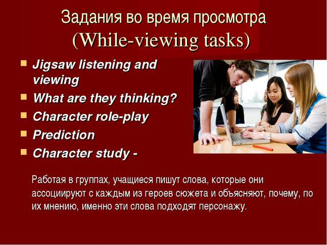 Jigsaw listening and viewing What are they thinking? Character role-play Pred...