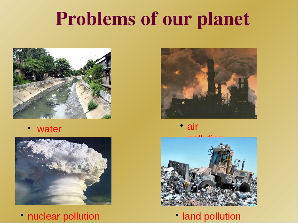 problems of the planet These top 10 countries are the worst offenders harming the planet top 10 countries killing the planet and nuclear contamination poses immense problems for.