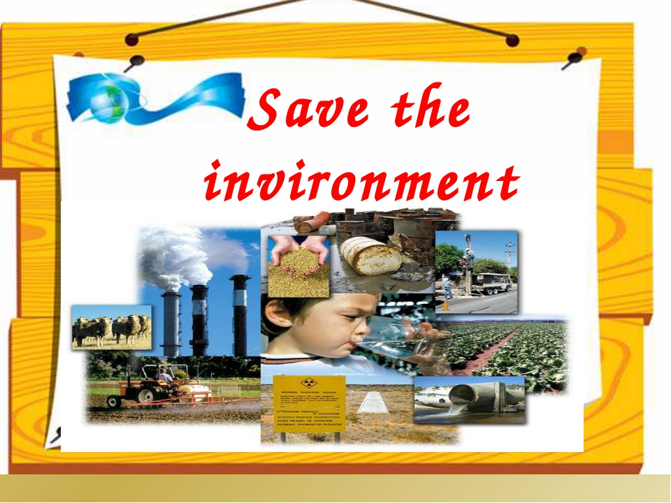 Save the invironment