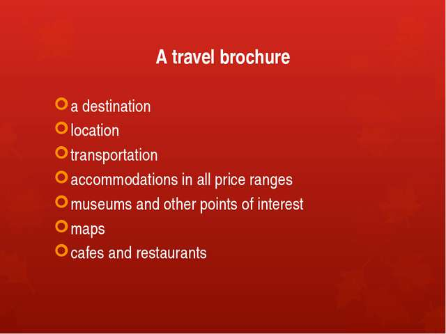 A travel brochure a destination location transportation accommodations in all...