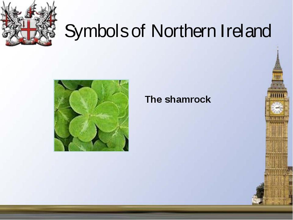 Symbols of Northern Ireland The shamrock