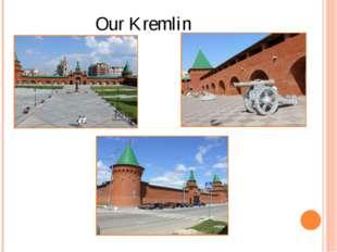Our Kremlin