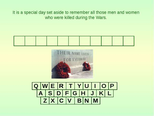 A A R E It is a special day set aside to remember all those men and women who...
