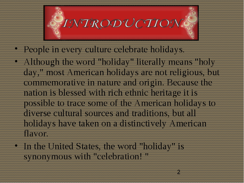 """People in every culture celebrate holidays. Although the word """"holiday"""" liter..."""