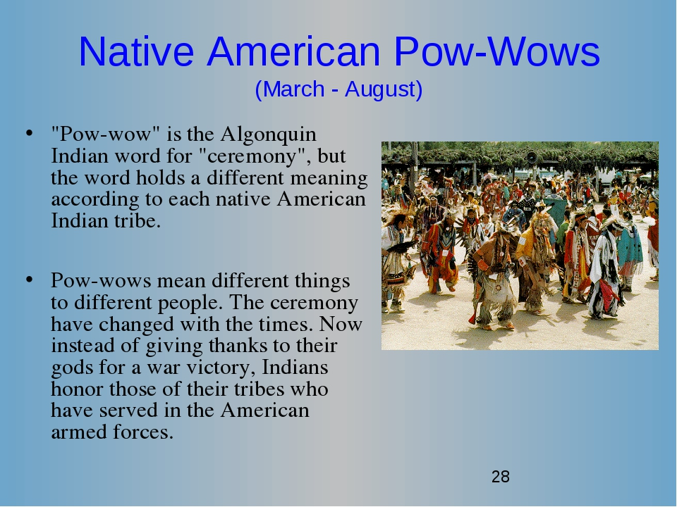"""Native American Pow-Wows (March - August) """"Pow-wow"""" is the Algonquin Indian w..."""