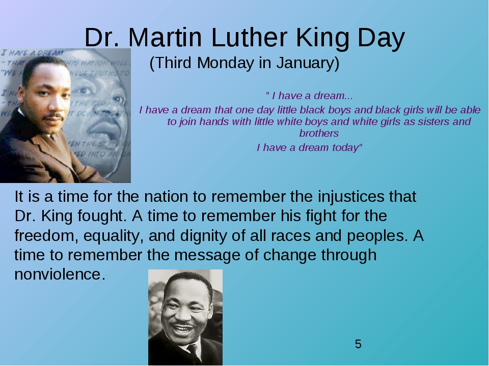"""Dr. Martin Luther King Day (Third Monday in January) """" I have a dream... I ha..."""