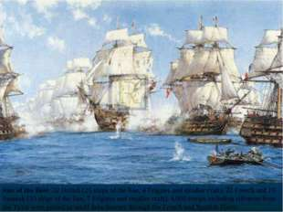Size of the fleet: 32 British (25 ships of the line, 4 Frigates and smaller c