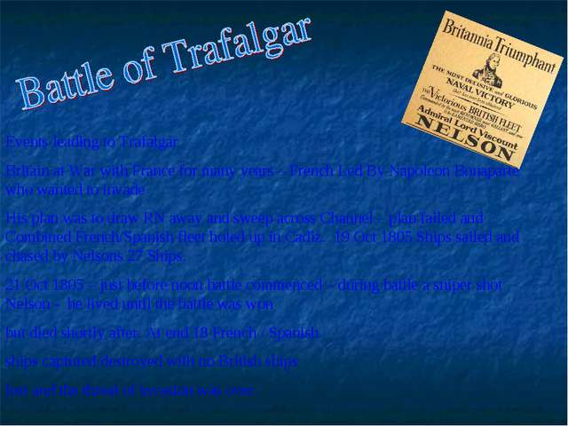 Events leading to Trafalgar Britain at War with France for many years – Frenc...