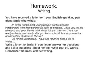 Homework. Writing You have received a letter from your English-speaking pen f