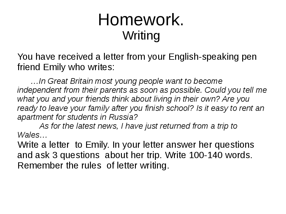Homework. Writing You have received a letter from your English-speaking pen f...