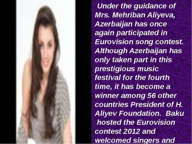 Under the guidance of Mrs. Mehriban Aliyeva, Azerbaijan has once again parti...