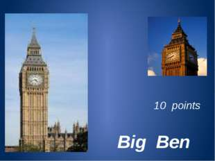 Big Ben 10 points