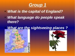 Group 1 What is the capital of England? What language do people speak there?