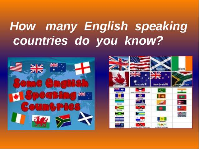 How many English speaking countries do you know?