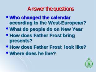 Answer the questions Who changed the calendar according to the West-European?
