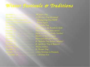 Winter Festivals & Traditions November 1.....................................