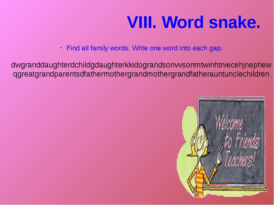 Find all family words. Write one word into each gap. dwgranddaughterdchildgda...