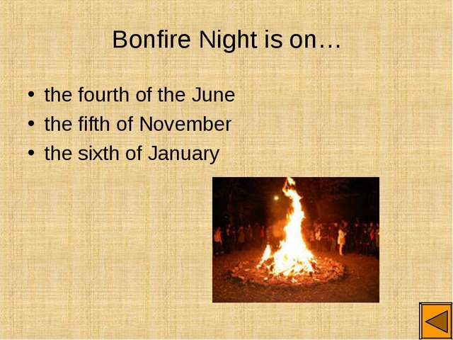 Bonfire Night is on… the fourth of the June the fifth of November the sixth o...