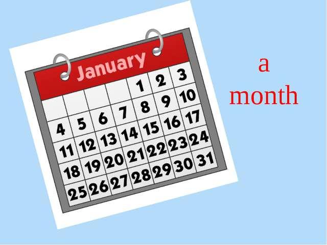 а month