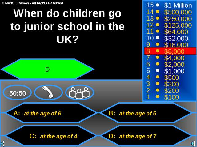 A: at the age of 6 C: at the age of 4 B: at the age of 5 D: at the age of 7 5...