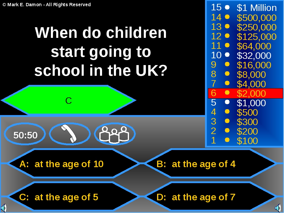 A: at the age of 10 C: at the age of 5 B: at the age of 4 D: at the age of 7...