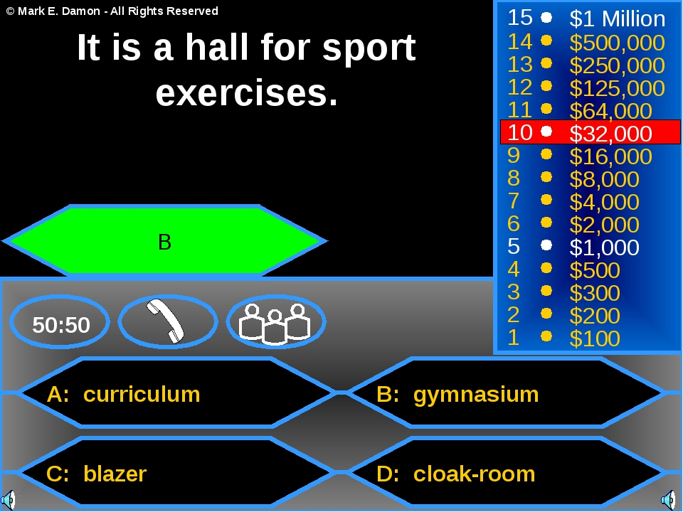 A: curriculum C: blazer B: gymnasium D: cloak-room 50:50 15 14 13 12 11 10 9...