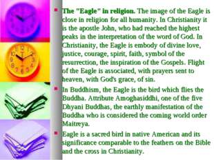 "The ""Eagle"" in religion. The image of the Eagle is close in religion for all"