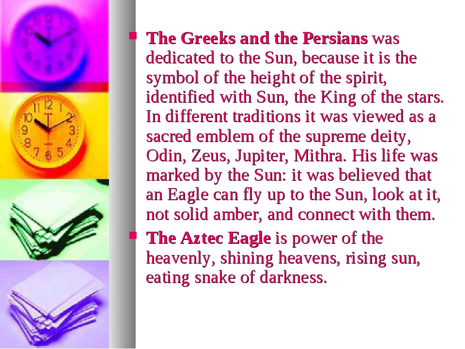 The Greeks and the Persians was dedicated to the Sun, because it is the symbo...
