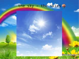 the sky – the skies