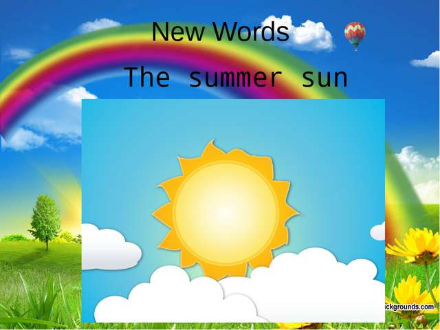 New Words The summer sun