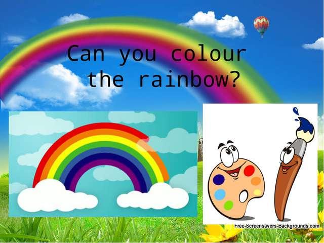 Can you colour the rainbow?