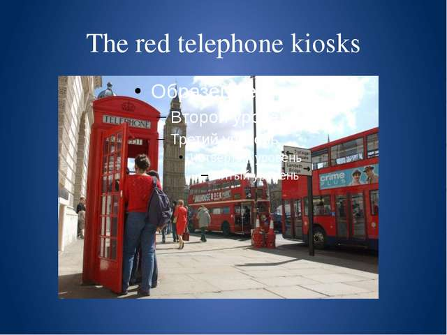 The red telephone kiosks