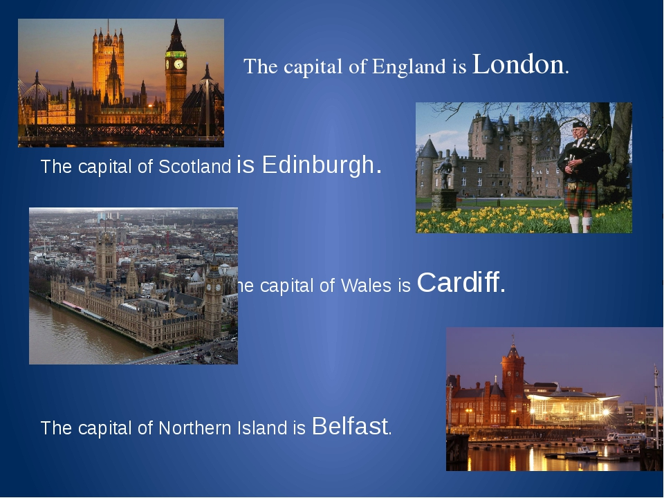 The capital of England is London. The capital of Scotland is Edinburgh. The...