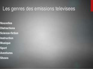 Les genres des emissions televisees Nouvelles Distractions Science-fiction In