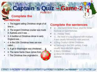 Captain`s Quiz – Game-2 Complete the sentences 1. The biggest selling Christ