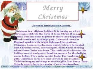 Праздник Рождества Merry Christmas Подготовила Christmas Traditions and Custo