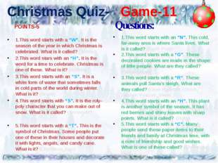 "Christmas Quiz- Game-11 1.This word starts with a ""W"". It is the season of th"