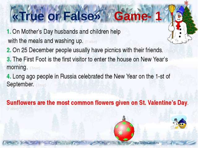 «True or False» Game- 1 1. On Mother's Day husbands and children help with t...