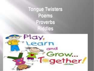 Tongue Twisters Poems Proverbs Riddles